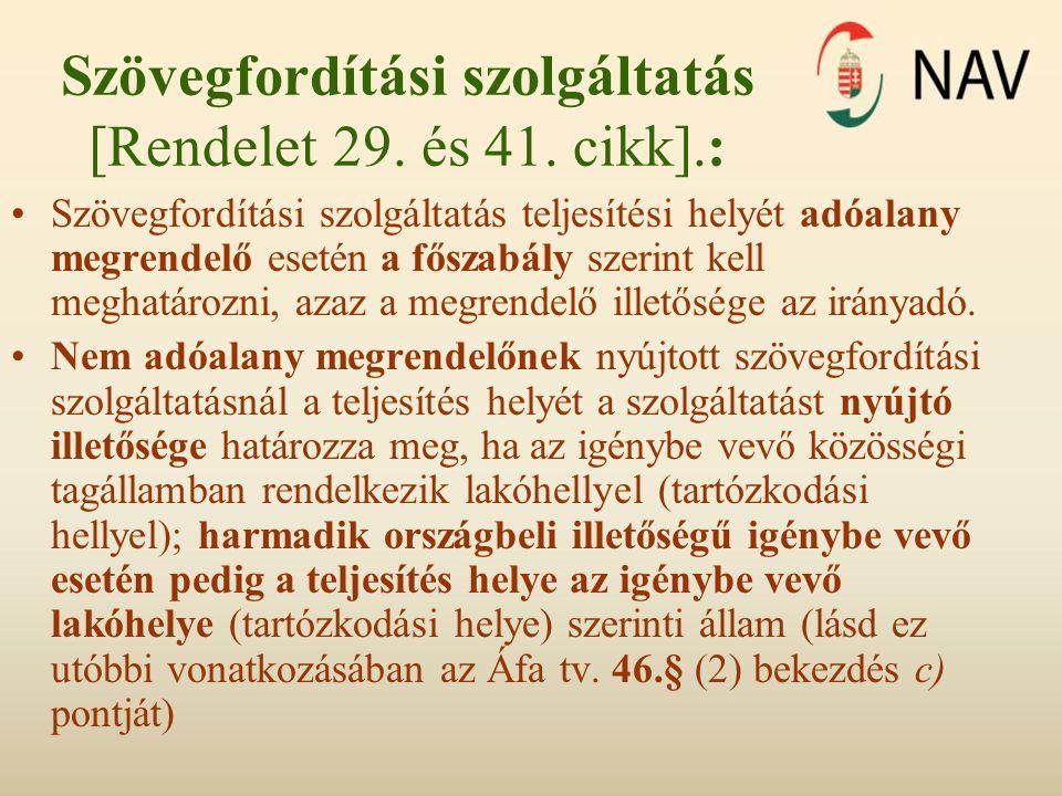 Szövegfordítási szolgáltatás [Rendelet 29. és 41. cikk].: